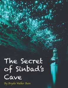 The-Secret-of-Sinbads-Cave-Cover.2 by Brydie Walker Bain